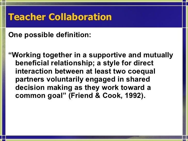 Collaborative Teaching Define ~ Collaboration definition for kids