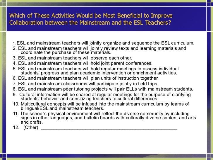 Collaborating With Other Educators <ul><li>Excerpts from TESOL P-12 Standards document: </li></ul><ul><li>Planning Between...