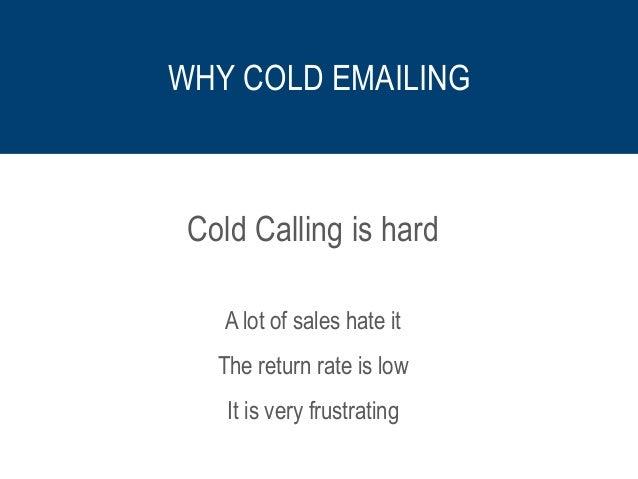Cold Calling vs Cold Emailing Slide 3