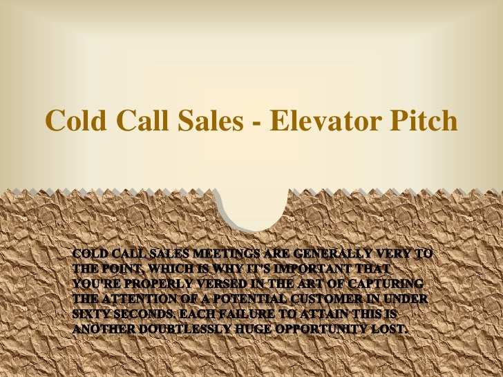 Cold Call Sales - Elevator Pitch