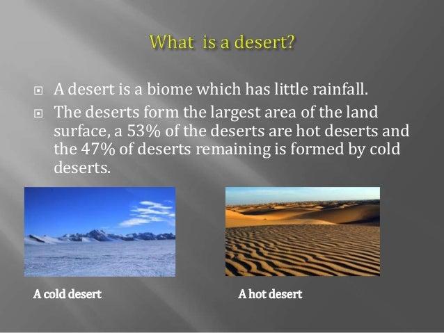 Cold Deserts - A hot desert