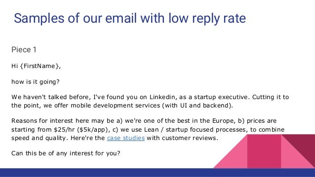 To sum up : 1. Personalized promotional emails 2. Description of a problem or a compelling reason to respond 3. Use formul...