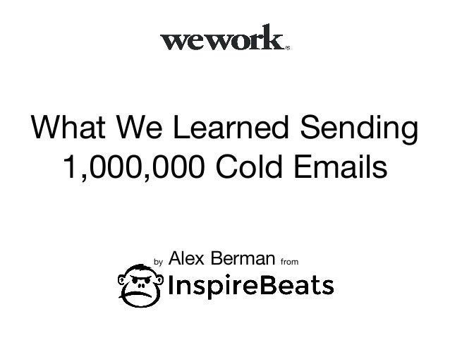 What We Learned Sending 1,000,000 Cold Emails by Alex Berman from