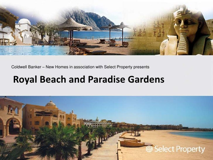 Coldwell Banker – New Homes in association with Select Property presents<br />Royal Beach and Paradise Gardens<br />