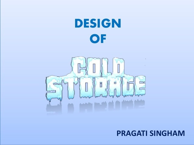 Cold storage ppt pragati