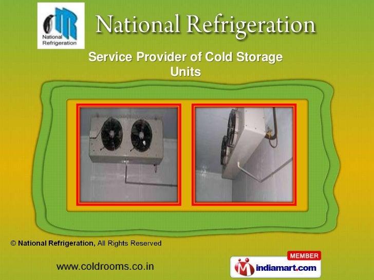 Service Provider of Cold Storage             Units
