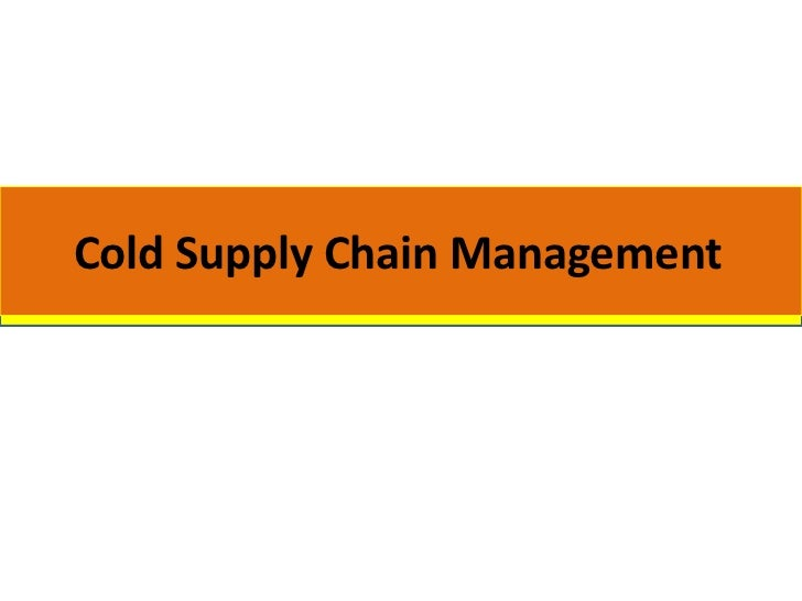 Cold Supply Chain Management