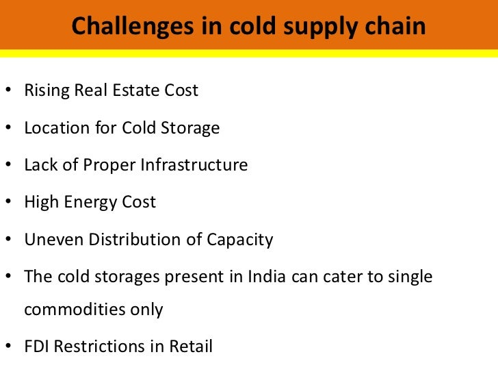 16. Challenges in cold ...  sc 1 st  SlideShare & Cold supply chain management