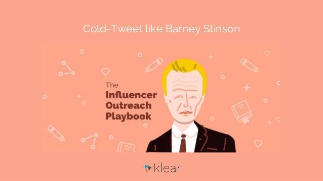 Cold-Tweet like Barney Stinson