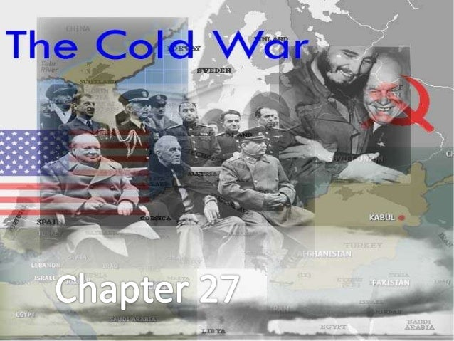 Chapter 27: Sec 1 Development of the Cold War• Section 1 Development of the Cold WarThe rivalry between the Soviet Union a...