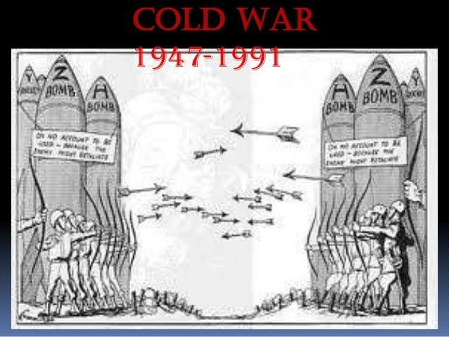 Cold War 1947-1991