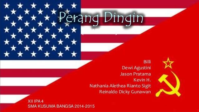 PERANG DINGIN / COLD WAR