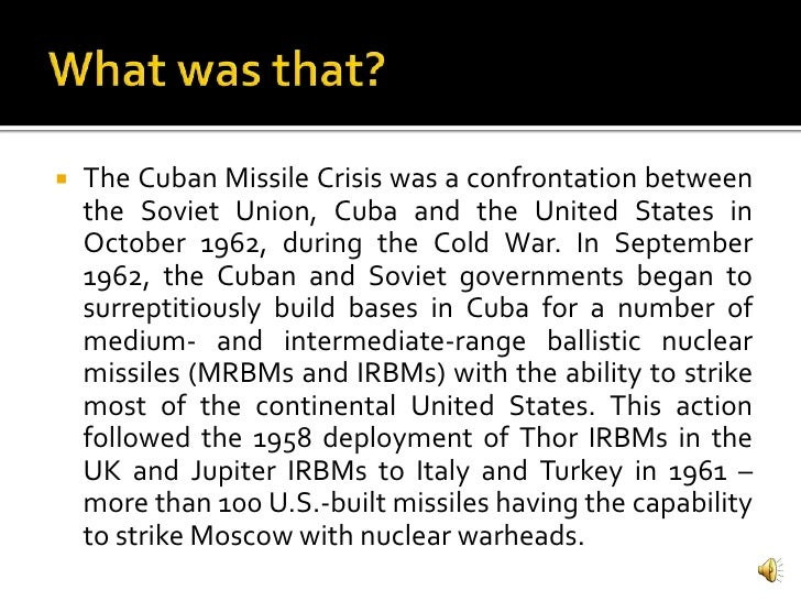 cold war essay cuban missile crisis Essay information  the cuban missile crisis websites (pictures)  cold war comments.