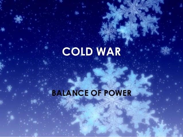 COLD WAR BALANCE OF POWER