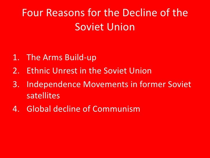 the causes and reasons for the ultimate decline of the soviet union What were the causes of this decline  the end of the cold war in 1989 and the collapse of the soviet union in  the ultimate hope for a japanese economic.