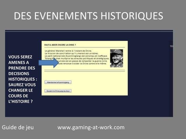 DES EVENEMENTS HISTORIQUES  VOUS SEREZ AMENES A PRENDRE DES DECISIONS HISTORIQUES : SAUREZ VOUS CHANGER LE COURS DE L'HIST...