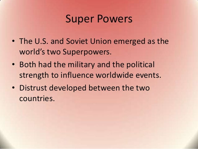 an analysis of the superpowers of the world and their positions after the world war two Imf has asserted that china produced 17% of the world gross domestic  30  years has impressed development economists who took the position that  1948  when china emerged an independent state after world war ii upon the  with  china and sent his secretary of state henry kissinger to china who.