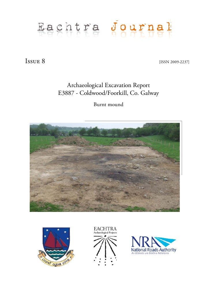 Eachtra Journal  Issue 8                                           [ISSN 2009-2237]                  Archaeological Excava...