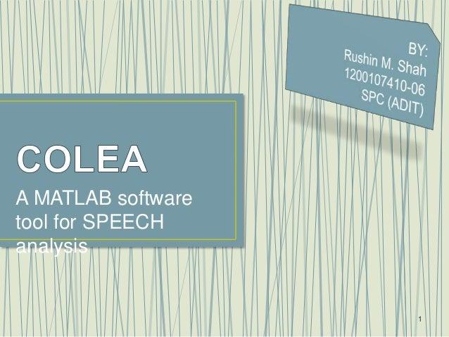 COLEA : A MATLAB Tool for Speech Analysis