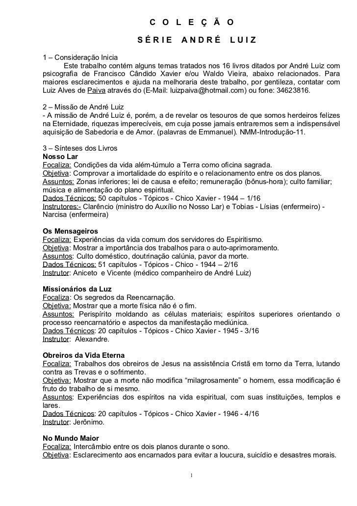C O L E Ç Ã O                              SÉRIE         ANDRÉ          LUIZ1 – Consideração Inicia       Este trabalho co...