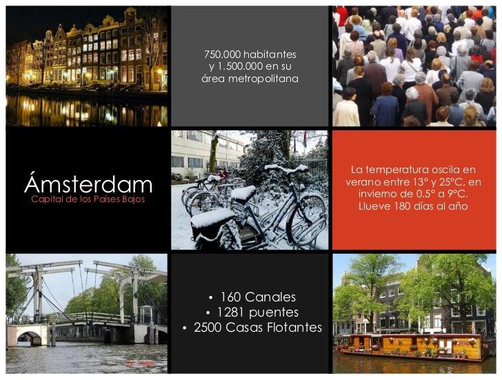 750.000 habitantes                                  y 1.500.000 en su                                 área metropolitana  ...