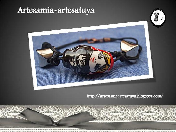 http://artesamiaartesatuya.blogspot.com/