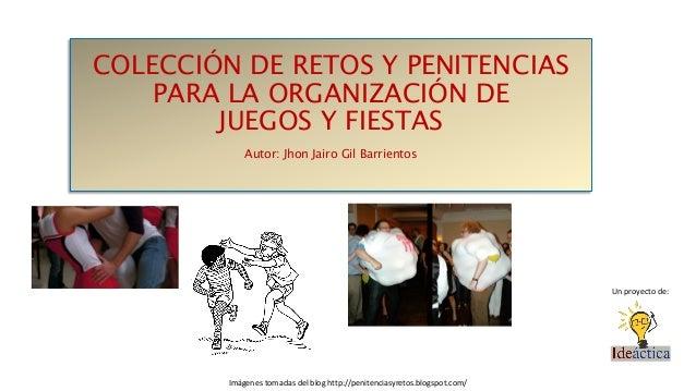 Coleccion De Retos Y Penitencias Para Juegos Y Fiestas
