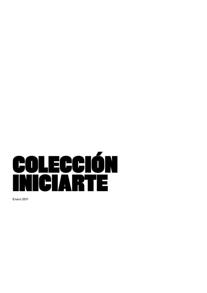 COLECCIÓNINICIARTEEnero 2011