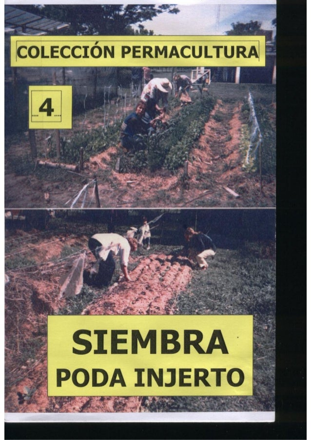 Colección permacultura 04 siembra poda injerto