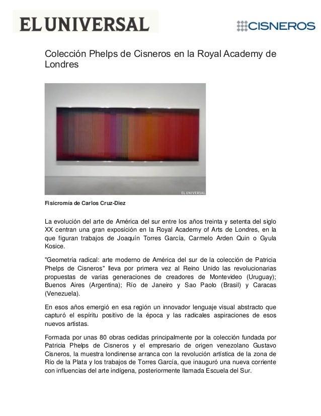 Colección Phelps de Cisneros en la Royal Academy de Londres Fisicromía de Carlos Cruz-Diez La evolución del arte de Améric...