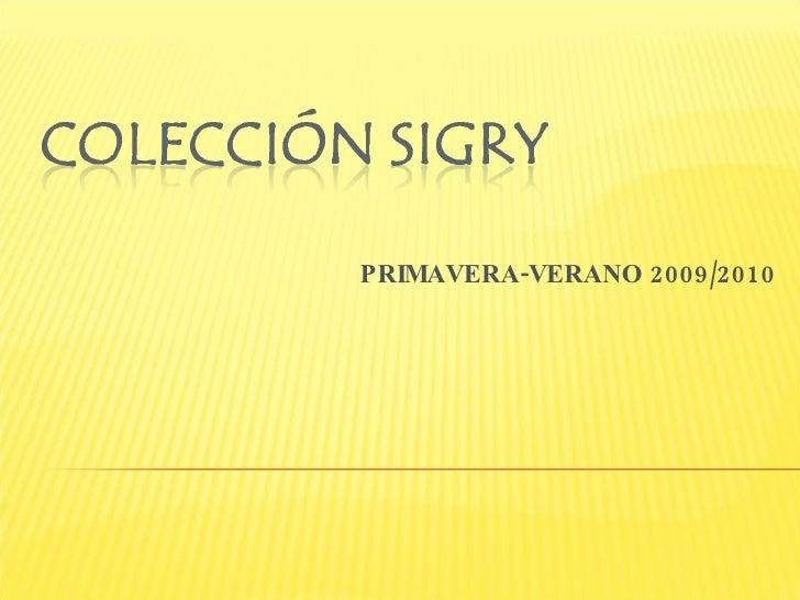 PRIMAVERA-VERANO 2009/2010