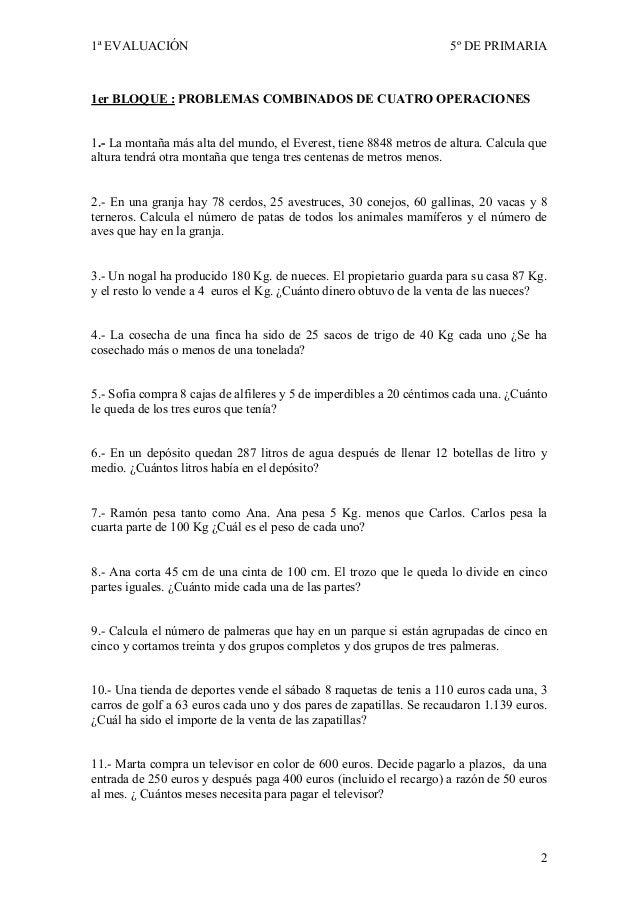 1ª EVALUACIÓN                                                        5º DE PRIMARIA1er BLOQUE : PROBLEMAS COMBI ADOS DE CU...