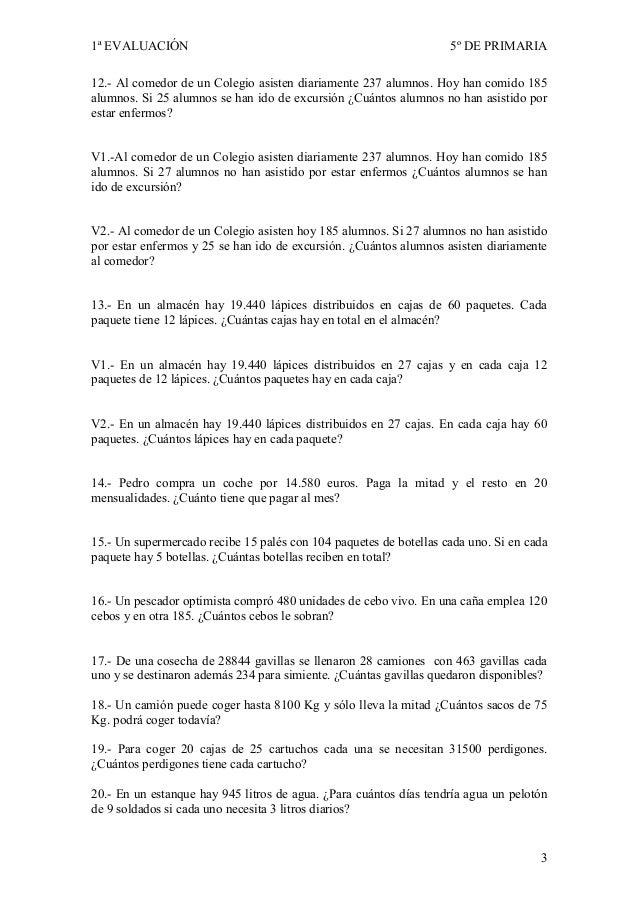 1ª EVALUACIÓN                                                      5º DE PRIMARIA12.- Al comedor de un Colegio asisten dia...