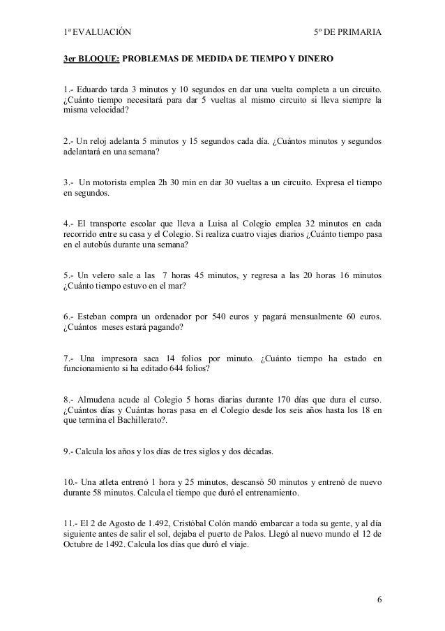 1ª EVALUACIÓN                                                         5º DE PRIMARIA3er BLOQUE: PROBLEMAS DE MEDIDA DE TIE...
