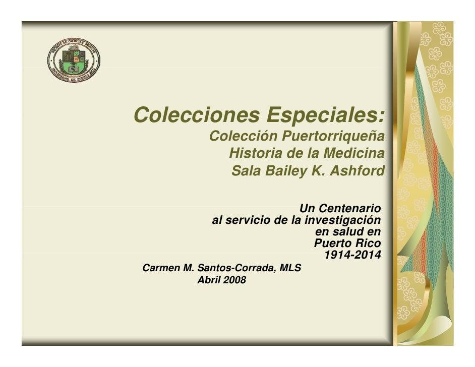 Colecciones Especiales:             Colección Puertorriqueña               Historia de la Medicina                Sala Bai...