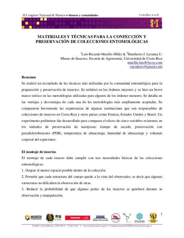 1  MATERIALES Y TÉCNICAS PARA LA CONFECCIÓN Y PRESERVACIÓN DE COLECCIONES ENTOMOLÓGICAS 1Luis Ricardo Murillo-Hiller & 2Hu...
