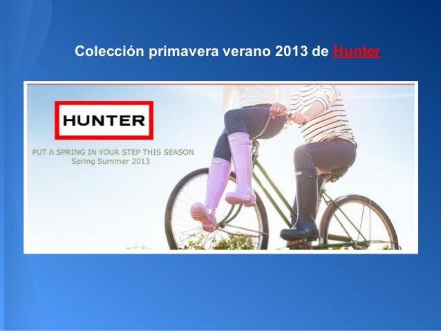 Colección primavera verano 2013 de Hunter
