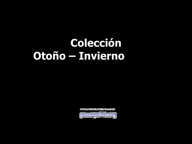 Colección  Otoño – Invierno