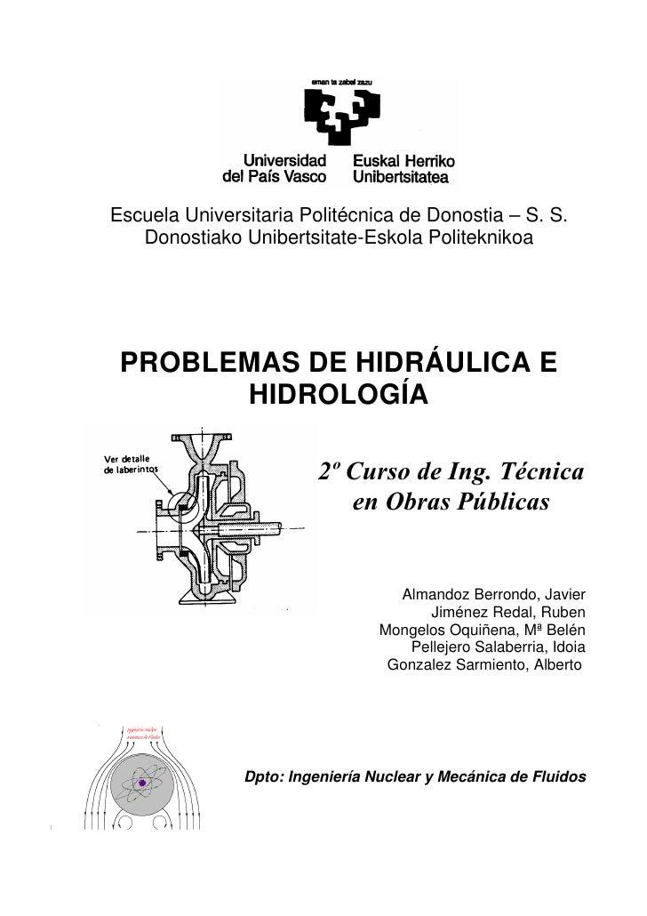 Escuela Universitaria Politécnica de Donostia – S. S.      Donostiako Unibertsitate-Eskola Politeknikoa    PROBLEMAS DE HI...