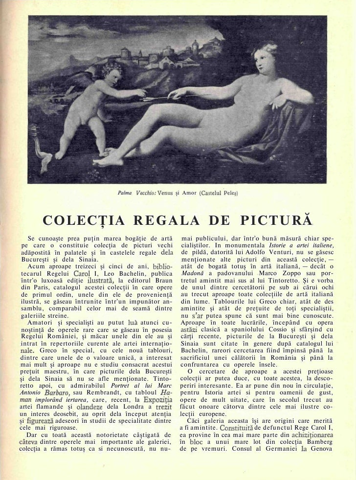 Palma Vecchio: Venus şi Amor (Castelul Peleş)             COLECŢIA R E G A L A DE PICTURĂ     Se cunoaşte prea puţin marea...