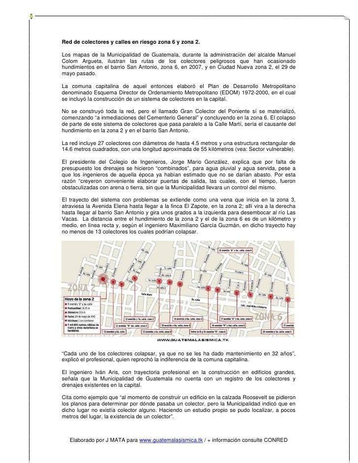 Red de colectores y calles en riesgo zona 6 y zona 2.  Los mapas de la Municipalidad de Guatemala, durante la administraci...
