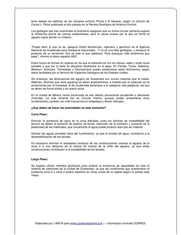 tiene debajo los edificios de los volcanes extintos Pinula y El Naranjo, según un artículo de Carlos L. Pérez publicado el...