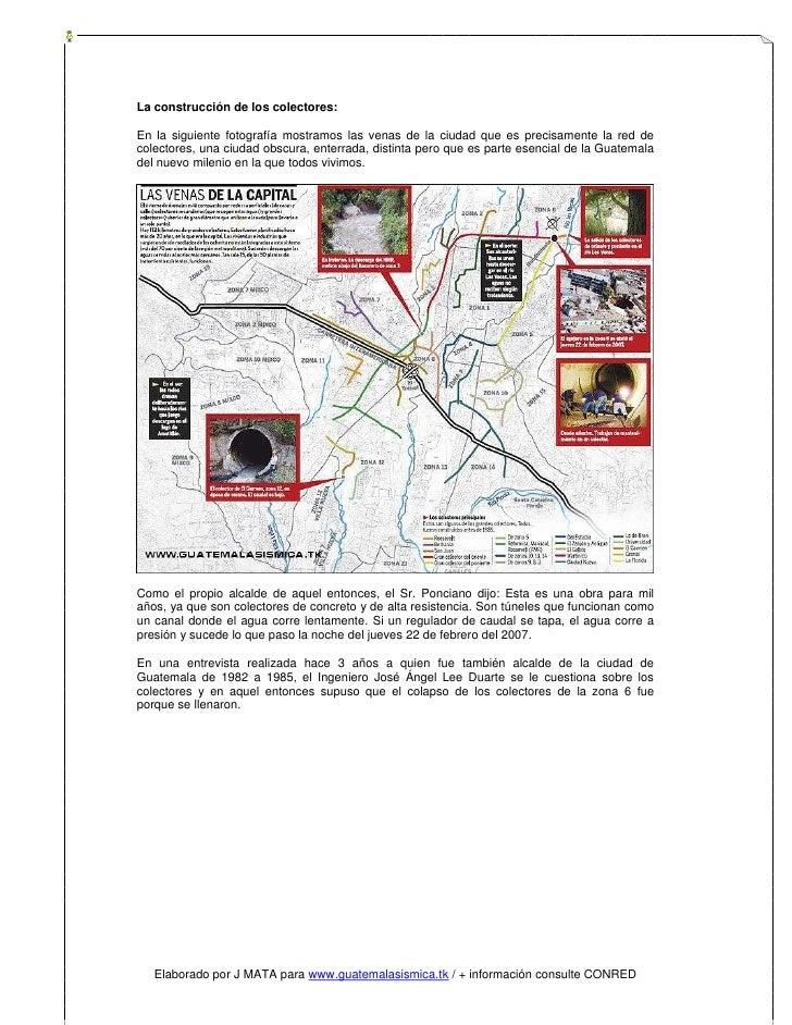 La construcción de los colectores:  En la siguiente fotografía mostramos las venas de la ciudad que es precisamente la red...