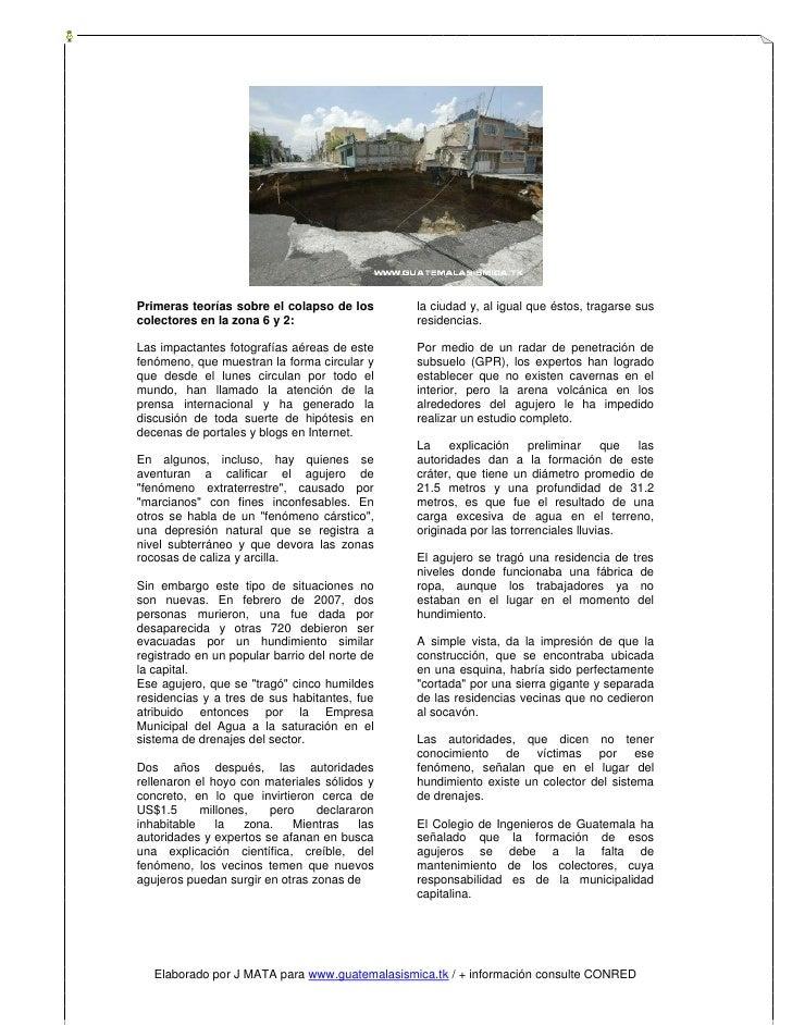 Primeras teorías sobre el colapso de los       la ciudad y, al igual que éstos, tragarse sus colectores en la zona 6 y 2: ...