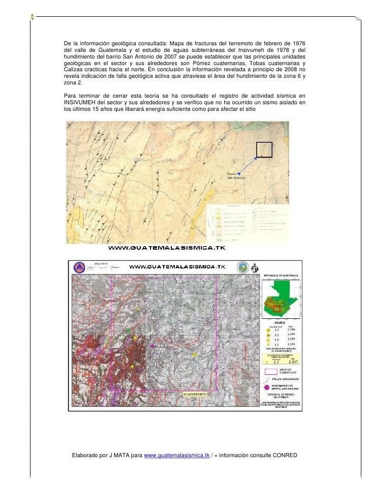 De la información geológica consultada: Mapa de fracturas del terremoto de febrero de 1976 del valle de Guatemala y el est...