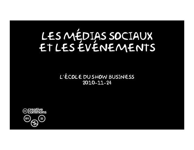 Les Médias Sociaux et les événements L'école du Show Business 2010-11-24