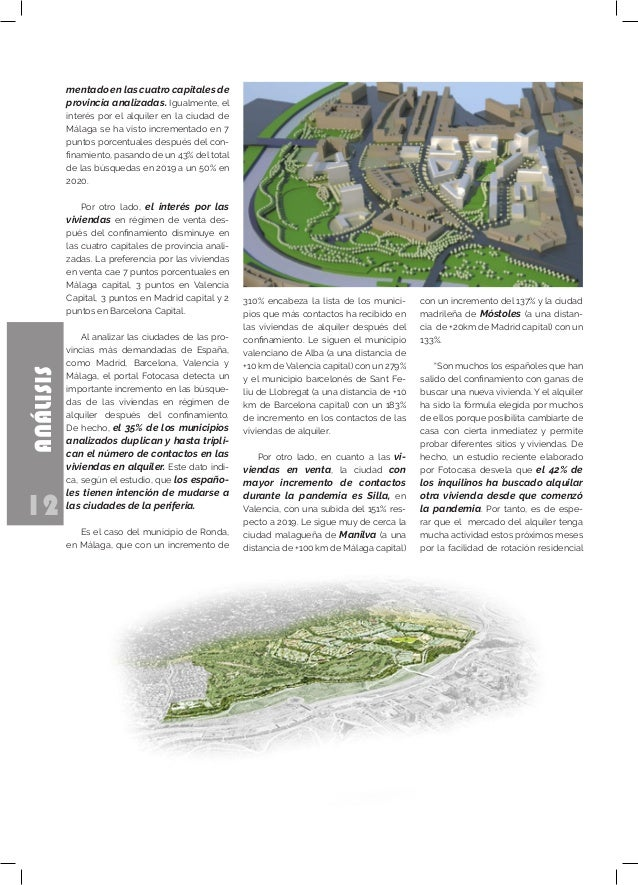 12 ANÁLISIS mentado en las cuatro capitales de provincia analizadas. Igualmente, el interés por el alquiler en la ciudad d...