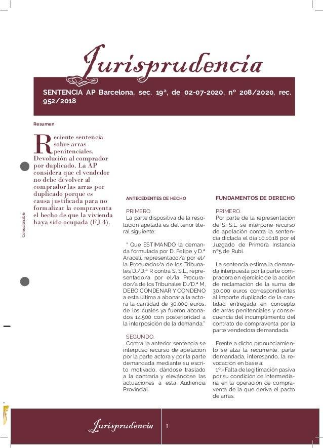 Coleccionable Jurisprudencia I ANTECEDENTES DE HECHO PRIMERO. La parte dispositiva de la reso- lución apelada es del tenor...