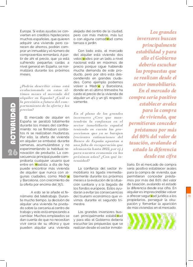 26 ACTUALIDAD 26 Europa. Si estas ayudas se con- vierten en créditos hipotecarios muchos españoles, que quieren adquirir u...