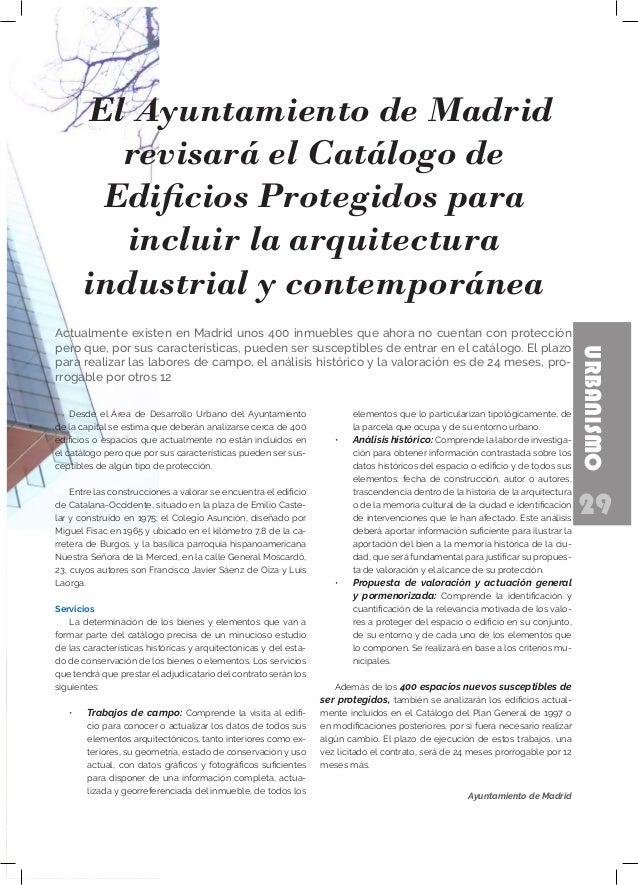 29 URBANISMO Desde el Área de Desarrollo Urbano del Ayuntamiento de la capital se estima que deberán analizarse cerca de 4...